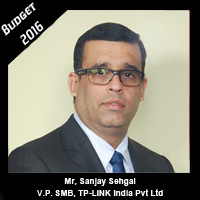 Post Budget Expectations From Mr Sanjay Sehgal, V.P. SMB, TP-LINK India Pvt Ltd