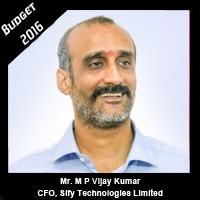 Post Budget Expectations From Mr. M P Vijay Kumar, CFO, Sify Technologies Limited